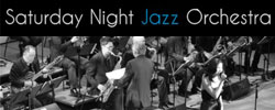 Saturday Night Jazz Orchestra